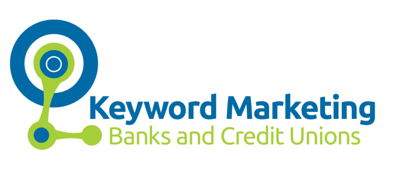 Keyword Marketing for Banks and Credit Union