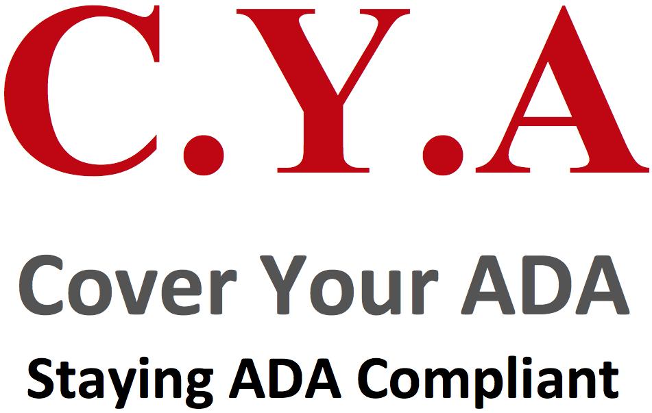 CYA - Cover Your ADA