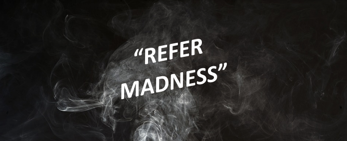 Refer Madness Title